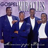 Gosple Miracles Mississippi CD